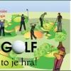 Golf, to je hra! ... golfová zábava k rodinnému krbu jen za 399 Kč