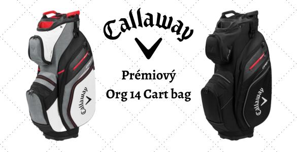 Prémiový Callaway Org 14 cart bag ve dvou barevných provedeních na pár dní se slevou 27%