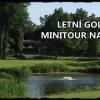 Letní golfová minitour na Kotlině - turnajové fee 18 jamek, oběd, občerstvení , vše jen za 595 Kč - 17.9. 2014