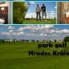 Park Golf Hradec Králové - 3 denni golfový pobyt - kurz  pro 2 začínající golfisty s trenérem  a luxusním ubytováním