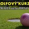 Jarní intenzivní golfový HCP kurz Praha nebo Brno - 10x 50min + zkouška, včetně vstupů a míčů