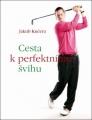 kniha-cesta-k-perfektnimu-svihu
