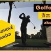 Superlevný prázdninový golfový kurz 8x 80min. na HCP se závěrečnou zkouškou - 3500 Kč, termíny lekcí dle chuti.