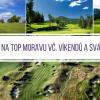 Moravské golfové klenoty - 2x green fee: Austerlitz a Kořenec, kdykoliv i během víkendů a svátků