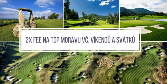 2 green fee na top moravská hřiště: Austerlitz a Kořenec, kdykoliv i během víkendů a svátků